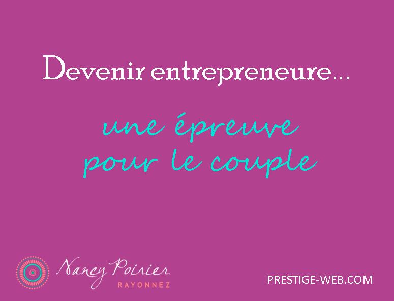 Devenir entrepreneur, une épreuve pour le couple.